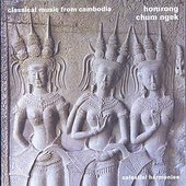 "CAMBODIA Classical music from Cambodia, ""Homrong"""