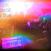 EDM (BEAT to the BOX mix)