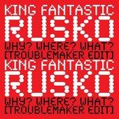 King Fantastic x Rusko