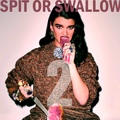 Spit Or Swallow 2