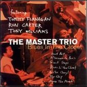 Tommy Flanagan, Ron Carter, Tony Williams