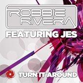 Turn It Around (Robbie Rivera's Juicy Beach Mix)