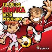 Eu Sou do Benfica Desde Pequenino (Produto Oficial Sport Lisboa e Benfica)