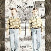 The Nerk Twins