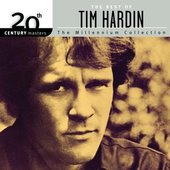 20th Century Masters: The Millennium Collection: Best of Tim Hardin