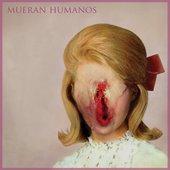 LP cover / Mueran Humanos album debut 2011
