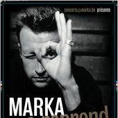 Marka se reprend en concert