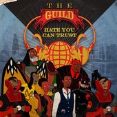 The Guild - Hate You Can Trust