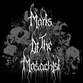 Marks of the Masochist