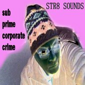 Str8 Sounds sub prime