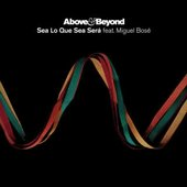 Above And Beyond Feat. Miguel Bosé