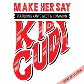 Kid Cudi/ Kanye West & Common