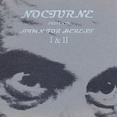 Nocturne - Hymn For Herest I and II