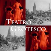 Teatro Grotesco