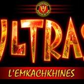 Ultras L'emkache5ine