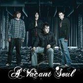 A Vacant Soul