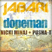 Dopeman (feat. Nicki Minaj & Pusha T) (Prod. by Cookin Soul)