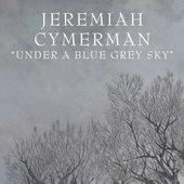 Under A Blue Grey Sky