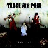 Taste My Pain