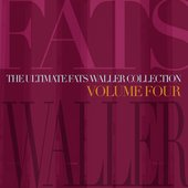The Ultimate Fats Waller Collection Vol 4