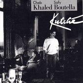 Cheb Khaled & Safy Boutella