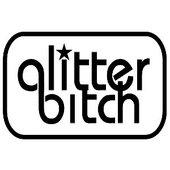 glitterbitch