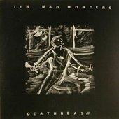 Ten Mad Mongers