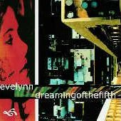 Dreaming Of The fifth/Evelynn