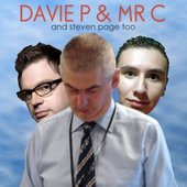 Davie P and Mr C