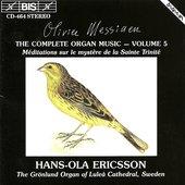 Messiaen: Complete Organ Music, Vol. 5