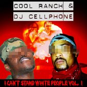 COOL RANCH & DJ CELLPHONE