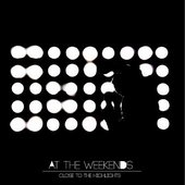 At The Weekends - Close To The Highlights CD FRONT
