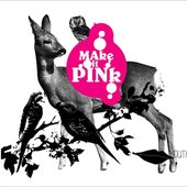 Make it Pink