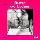 Bastro and Codeine