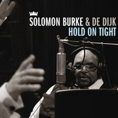 Solomon Burke & De Dijk: Hold On Tight