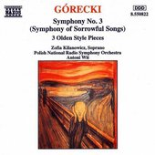 Symphony No. 3 (Symphony of Sorrowful Songs)/3 Olden Style Pieces