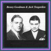 Benny Goodman & Jack Teagarden