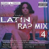 Latin Rap Mix Vol 4 Screwed & Chopped