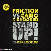 Friction vs Camo & Krooked Ft. Dynamite MC