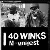 40 winks & m.anifest