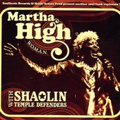 Marta High & The Shaolin Temple Defenders