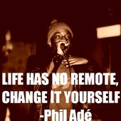 Phil Ade Quote