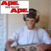 Ape Has Killed Ape