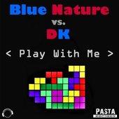 Blue Nature vs. DK