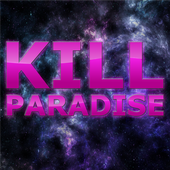 Kill Paradise Space Art