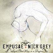 Empusae + Nick Grey