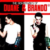 The Adventures of Duane & BrandO