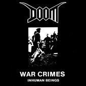 War Crimes - Inhuman Beings