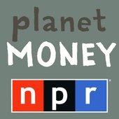 NPR: Planet Money Podcast