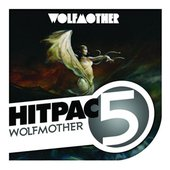 Wolfmother Hit Pac - 5 Series